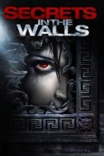 Nonton Film Secrets in the Walls (2010) Subtitle Indonesia Streaming Movie Download