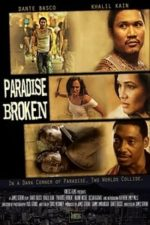 Nonton Film Paradise Broken (2011) Subtitle Indonesia Streaming Movie Download