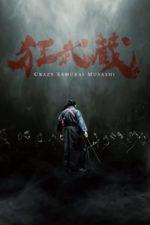 Nonton Film Crazy Samurai Musashi (2020) Subtitle Indonesia Streaming Movie Download