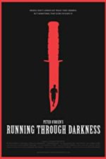 Nonton Film Running Through Darkness (2018) Subtitle Indonesia Streaming Movie Download