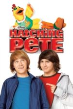 Nonton Film Hatching Pete (2009) Subtitle Indonesia Streaming Movie Download