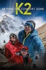 Nonton Film Beyond the Comfort Zone – 13 Countries to K2 (2018) Subtitle Indonesia Streaming Movie Download