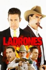 Nonton Film Ladrones (2015) Subtitle Indonesia Streaming Movie Download