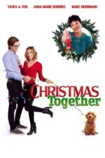 Nonton Film Christmas Together (2020) Subtitle Indonesia Streaming Movie Download