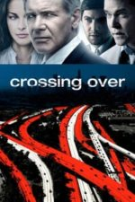 Nonton Film Crossing Over (2009) Subtitle Indonesia Streaming Movie Download