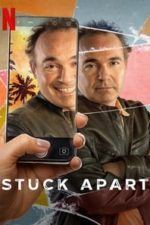 Nonton Film Stuck Apart (2021) Subtitle Indonesia Streaming Movie Download