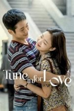Nonton Film Tune in for Love (2019) Subtitle Indonesia Streaming Movie Download