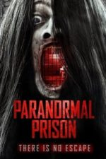 Nonton Film Paranormal Prison (2021) Subtitle Indonesia Streaming Movie Download