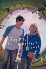 Nonton Film The Map of Tiny Perfect Things (2021) Subtitle Indonesia Streaming Movie Download