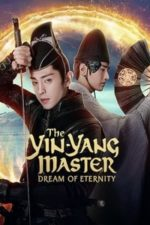 Nonton Film The Yin Yang Master: Dream of Eternity (2020) Subtitle Indonesia Streaming Movie Download