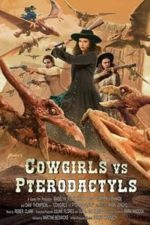 Nonton Film Cowgirls vs. Pterodactyls (2021) Subtitle Indonesia Streaming Movie Download