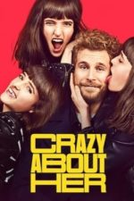 Nonton Film Crazy About Her (2021) Subtitle Indonesia Streaming Movie Download