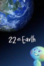 Nonton Film 22 vs. Earth (2021) Subtitle Indonesia Streaming Movie Download
