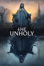 Nonton Film The Unholy (2021) Subtitle Indonesia Streaming Movie Download