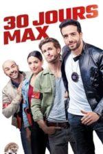 Nonton Film 30 Days Max (2020) Subtitle Indonesia Streaming Movie Download