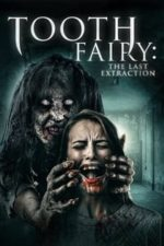 Nonton Film Tooth Fairy 3 (2021) Subtitle Indonesia Streaming Movie Download