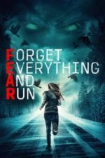 Nonton Film Forget Everything and Run (2021) Subtitle Indonesia Streaming Movie Download