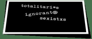 Lenguaje inclusivo: la ignorancia es la fuerza