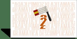 Gramática Descomplicada 2: Marcadores de Imperfecto