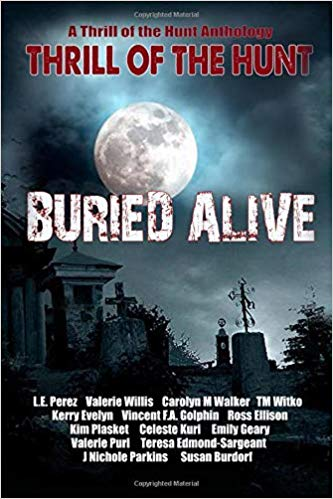 A Thrill of the Hunt Anthology: Buried Alive