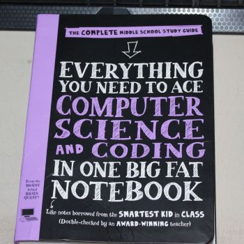 Everything You Need to Ace Computer Science and Coding in One Big Fat Notebook {Book Review}