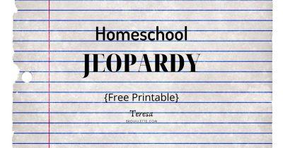Homeschool Jeopardy