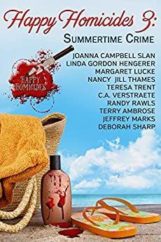 Book Cover: Happy Homicides 3: Summertime Crime