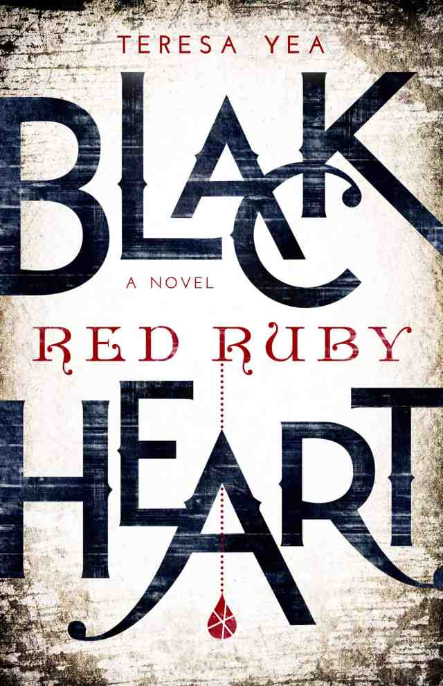 Black Heart Red Ruby Teresa Yea