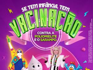 'DIA D' DE VACINAÇÃO CONTRA SARAMPO E PARALISIA ACONTECE NESTE SÁBADO