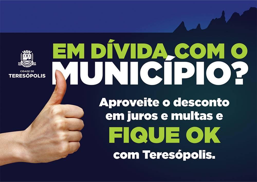 Vem aí a campanha 'Fique OK com Teresópolis' para quitar dívidas com desconto de até 90%