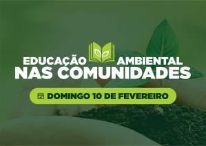 Projeto 'Educação Ambiental nas Comunidades' começa pela Granja Guarani