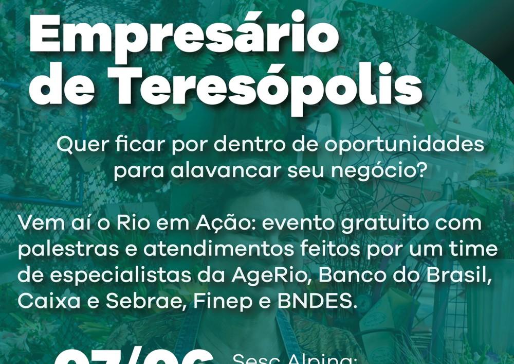 Teresópolis recebe evento de obtenção de crédito para micro e pequenos empresários da Região Serrana