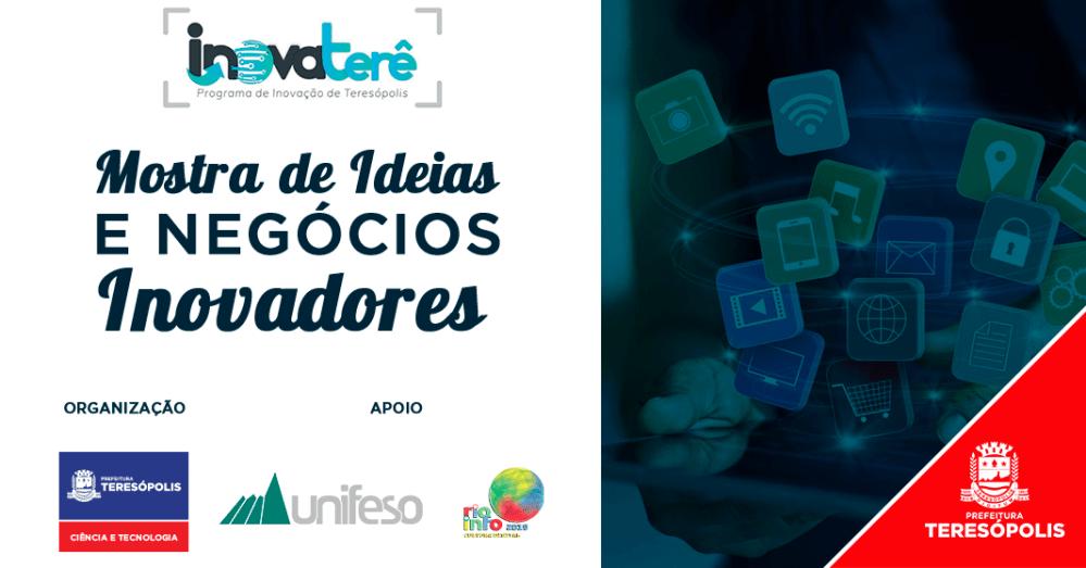 Mostra de Ideias e Negócios Inovadores será realizada durante a 3º edição do Encontro da Rio Info Teresópolis