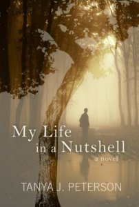 "cover of ""My Life in a Nutshell"" by Tanya J. Peterson"
