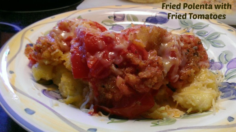 fried polenta with fried tomatoes recipe