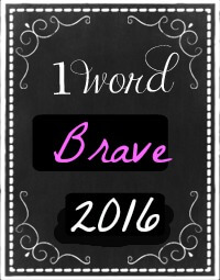 one word  Brave 2016