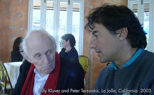 Billy Kluver and Peter Terezakis, La Jolla, California 2003