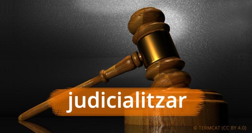 judicialitzar