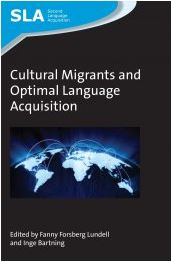 Cultural Migrants and Optimal Language Acquisition