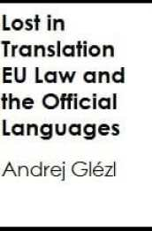 Lost in Translation: EU Law and the Official Languages