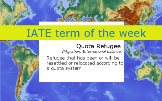IATE Definition of Quota Refugee - World Map