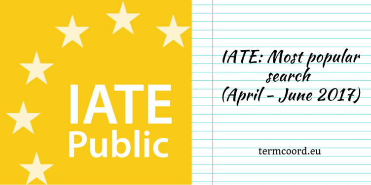 IATE Most popular search (April-June 2017) banner - IATE Public Logo and Notebook sheet