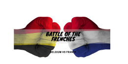 Battle of the Frenches: Belgium versus France