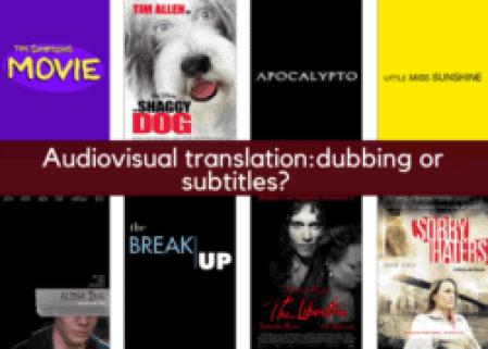 Audiovisual translation: dubbing or subtitles? -