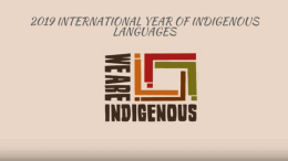 Video Fix: 2019 International Year of Indigenous Languages
