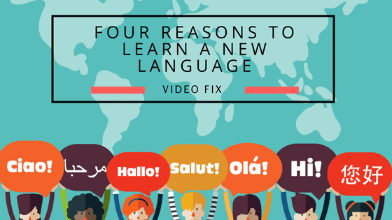 four reasons to learn a new language