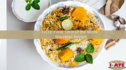 I·ATE Food Term of the Week: Mauritian Biryani