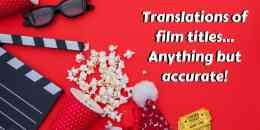 Translations of film titles... Anything but accurate!