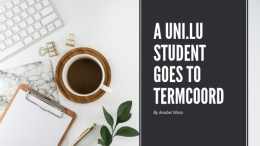 A Uni.lu Student Goes to Termcoord
