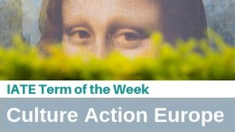 IATE term of the week: Culture Action Europe